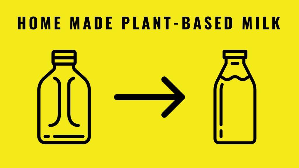Homemade plant-based milk